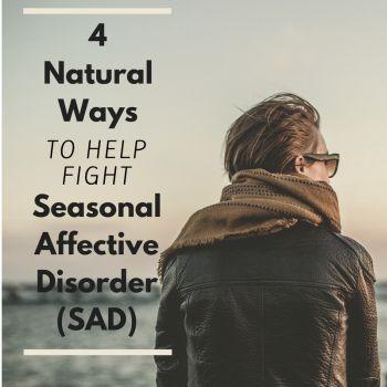 4 Natural Ways To Fight Seasonal Depression