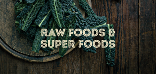 Raw Food & Super Foods